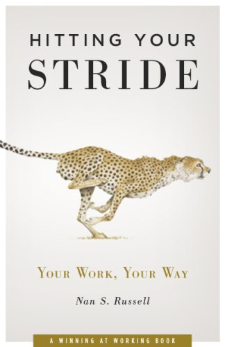 Hitting Your Stride Your Work, Your Way  2007 edition cover