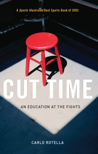 Cut Time An Education at the Fights  2005 9780226725567 Front Cover
