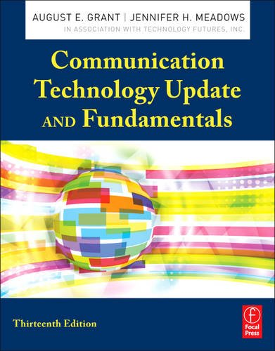 Communication Technology Update and Fundamentals  13th 2013 (Revised) edition cover