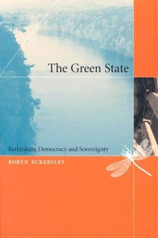 Green State Rethinking Democracy and Sovereignty  2004 edition cover