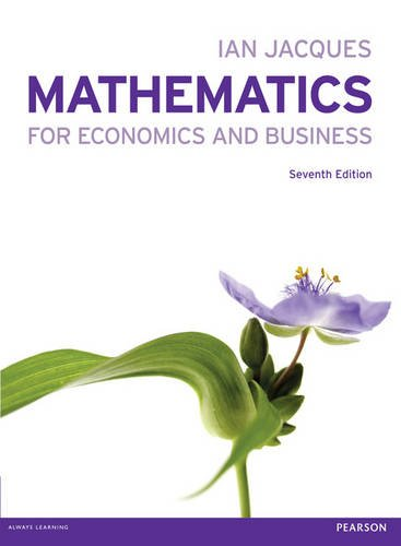 Mathematics for Economics and Business  7th 2013 (Revised) edition cover