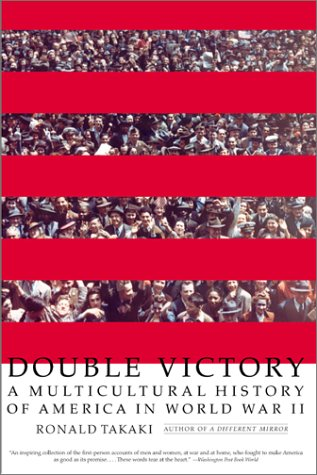 Double Victory A Multicultural History of America in World War II N/A edition cover