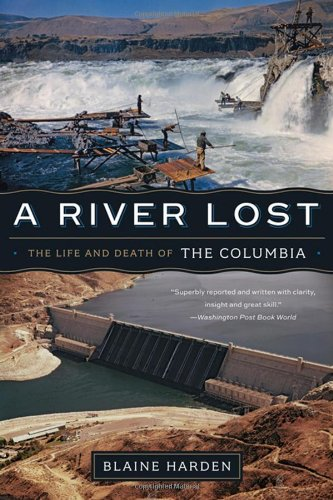 River Lost The Life and Death of the Columbia N/A edition cover