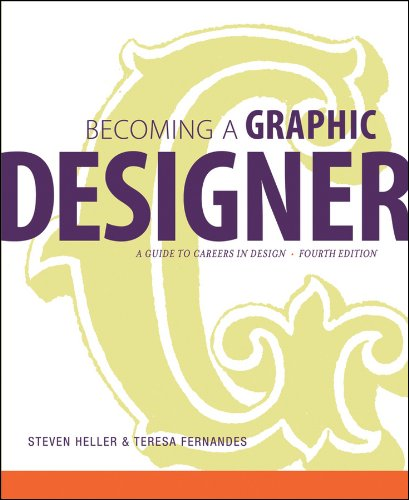 Becoming a Graphic Designer A Guide to Careers in Design 4th 2010 (Guide (Instructor's)) edition cover