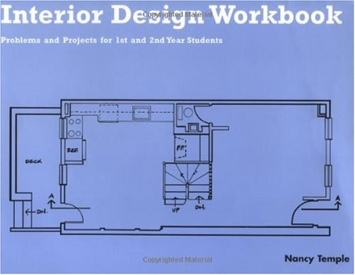 Interior Design Workbook Problems and Projects for 1st and 2nd Year Students  1992 (Workbook) 9780471284567 Front Cover