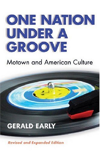 One Nation under a Groove Motown and American Culture  2004 (Revised) edition cover
