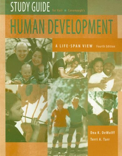 Study Guide for Human Development A Life-Span View 4th 2007 (Student Manual, Study Guide, etc.) 9780495130567 Front Cover