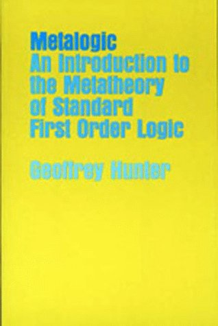 Metalogic An Introduction to the Metatheory of Standard First Order Logic  1973 edition cover