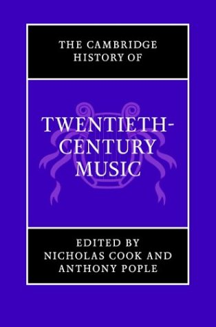 Cambridge History of Twentieth-Century Music   2004 9780521662567 Front Cover