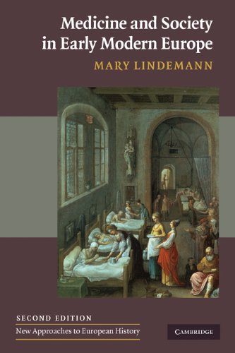 Medicine and Society in Early Modern Europe  2nd 2010 9780521732567 Front Cover