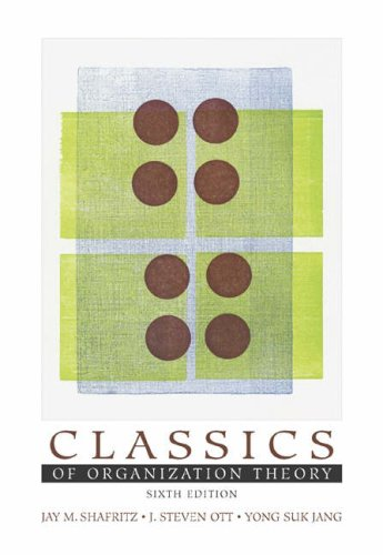 Classics of Organization Theory  6th 2005 (Revised) edition cover