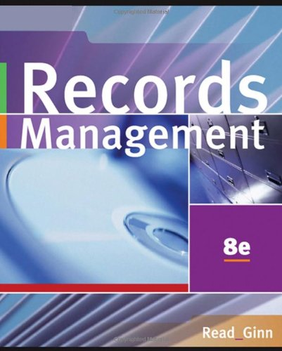 Records Management  8th 2007 (Revised) 9780538729567 Front Cover