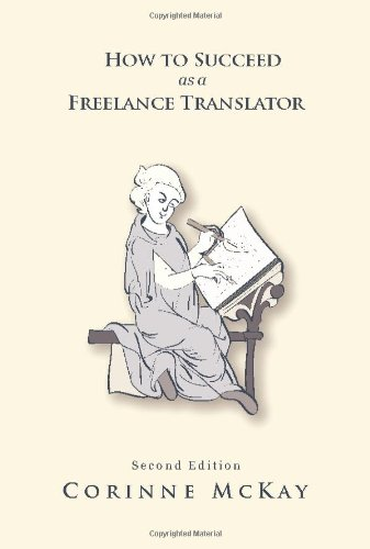 How to Succeed as a Freelance Translator 2nd 0 edition cover