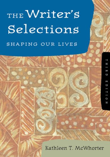 Writer's Selections Shaping Our Lives 3rd 2003 9780618232567 Front Cover
