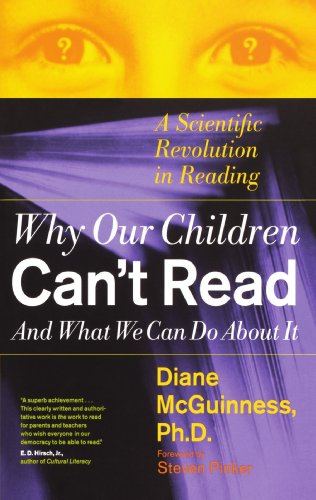 Why Our Children Can't Read and What We Can Do about It A Scientific Revolution in Reading  1999 edition cover
