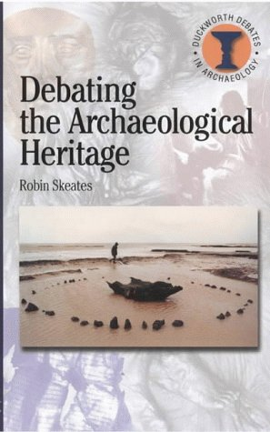 Debating the Archaeological Heritage   2000 edition cover
