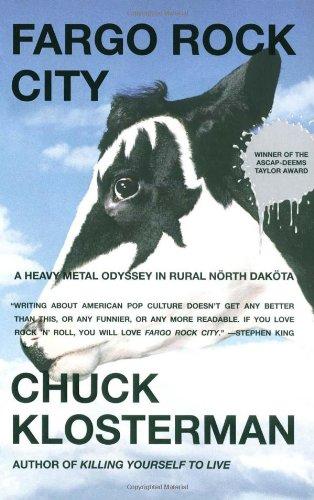 Fargo Rock City A Heavy Metal Odyssey in Rural North Dakota  2002 edition cover