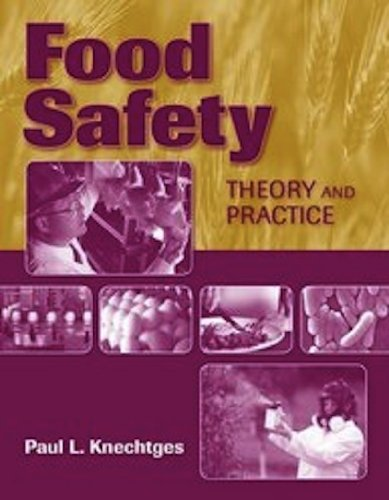 Food Safety Theory and Practice  2012 (Revised) 9780763785567 Front Cover