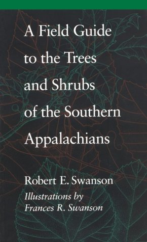 Field Guide to the Trees and Shrubs of the Southern Appalachians   1994 edition cover