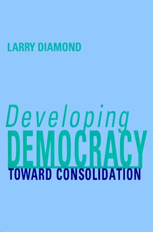 Developing Democracy Toward Consolidation  1999 edition cover