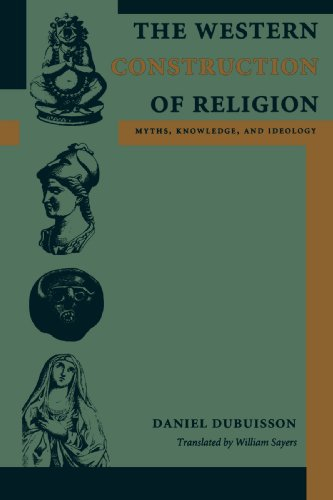 Western Construction of Religion Myths, Knowledge, and Ideology  2007 edition cover