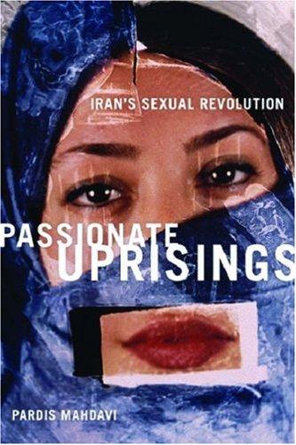 Passionate Uprisings Iran's Sexual Revolution  2008 edition cover