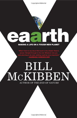 Eaarth Making a Life on a Tough New Planet  2010 9780805090567 Front Cover