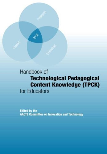 Handbook of Technological Pedagogical Content Knowledge (TPCK) for Educators   2008 9780805863567 Front Cover