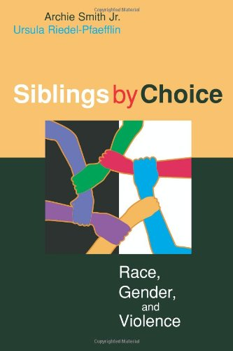 Siblings by Choice Race, Gender, and Violence  2004 edition cover
