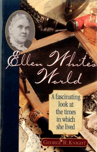 Ellen White's World 1st 1998 edition cover