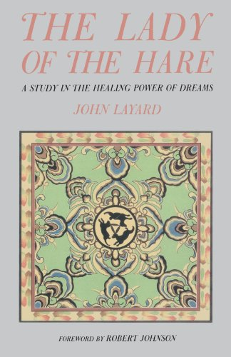Lady of the Hare A Study in the Healing Power of Dreams Reprint 9780877734567 Front Cover
