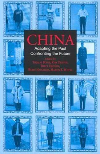 China Adapting the Past, Confronting the Future  2002 edition cover