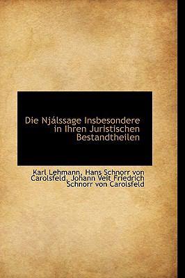 Die Njßlssage Insbesondere in Ihren Juristischen Bestandtheilen  2009 edition cover
