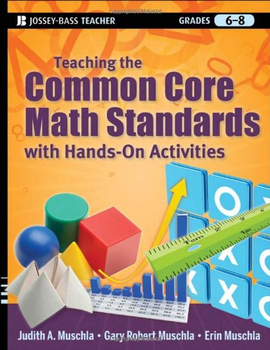 Teaching the Common Core Math Standards with Hands-On Activities, Grades 6-8   2012 edition cover