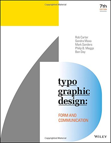 Typographic Design Form and Communication 7th 2018 9781119312567 Front Cover