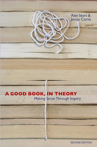 Good Book, in Theory Making Sense Through Inquiry 2nd 2010 (Revised) 9781442601567 Front Cover