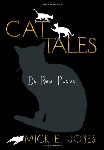 Cat Tales: Da Real Pussy  2013 edition cover
