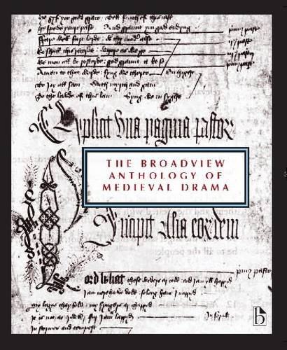 The Broadview Anthology of Medieval Drama:   2012 edition cover