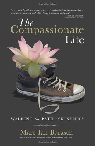 Compassionate Life Walking the Path of Kindness 2nd 2009 edition cover