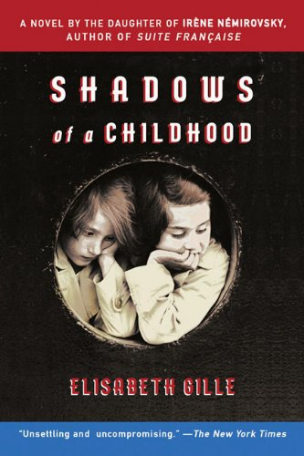 Shadows of a Childhood A Novel of War and Friendship N/A 9781595583567 Front Cover