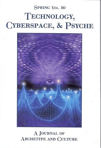 Spring #80 Technology, Cyberspace and Psyche   2009 edition cover
