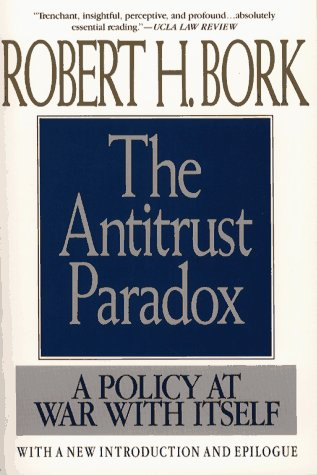Antitrust Paradox A Policy at War with Itself  1993 9780029044568 Front Cover