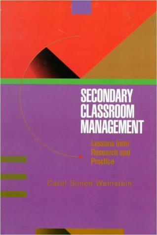 Secondary Classroom Management Lessons from Research and Practice  1996 edition cover