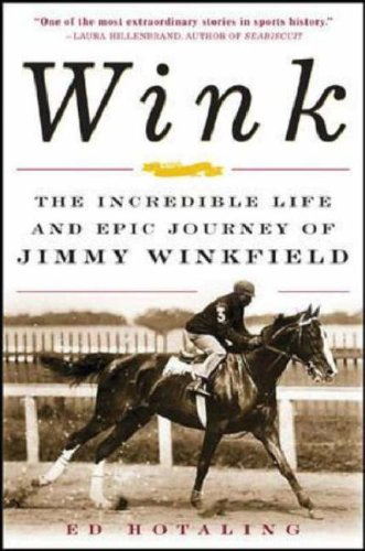 Wink The Incredible Life and Epic Journey of Jimmy Winkfield  2006 9780071467568 Front Cover