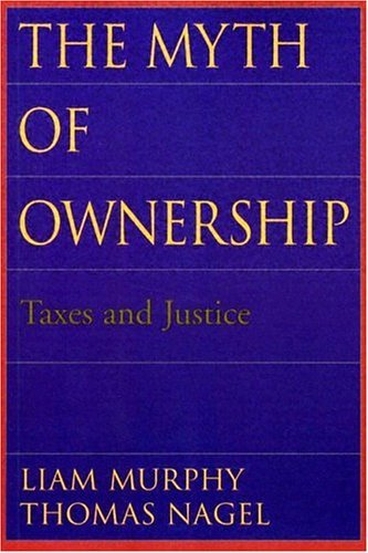 Myth of Ownership Taxes and Justice  2005 edition cover