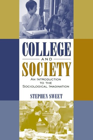 College and Society An Introduction to the Sociological Imagination  2001 edition cover
