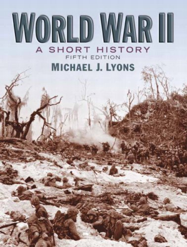 World War II A Short History 5th 2010 (Revised) edition cover