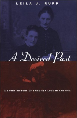 Desired Past A Short History of Same-Sex Love in America  2002 edition cover