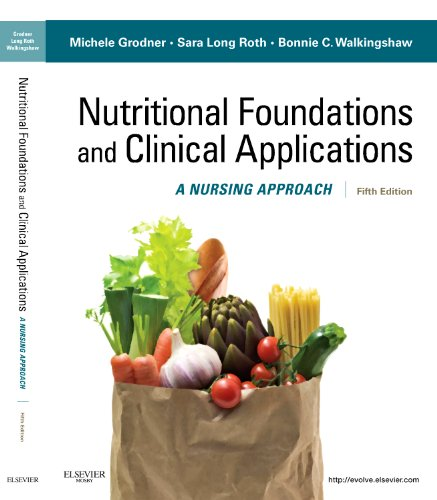Nutritional Foundations and Clinical Applications A Nursing Approach 5th 2012 edition cover
