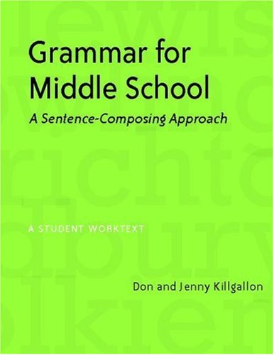 Grammar for Middle School A Sentence-Composing Approach  2006 edition cover